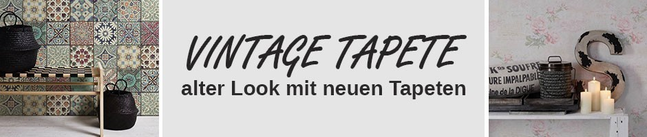 Vintage Tapeten, Tapeten im Vintage, Retro Tapeten